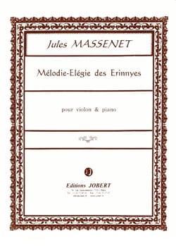 Jules Massenet - Mélodie-Elégie des Erinnyes - Partition - di-arezzo.fr