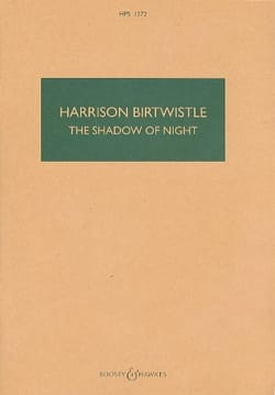 The shadow of night Harrison Birtwistle Partition laflutedepan