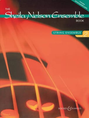 Nelson M. Sheila - The Sheila Nelson Ensemble, Book 2 - Partition - di-arezzo.fr