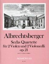 Johann Georg Albrechtsberger - 6 Quartette op. 21 - 2 Violen und 2 Violoncelli -Partitur + Stimmen - Partition - di-arezzo.fr