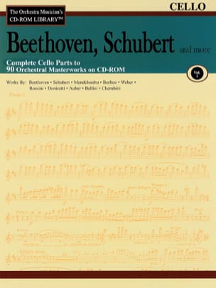 Schubert And More Beethoven, - Complete Cello Parts To 90 Masterworks Orchestral CD-Rom - Sheet Music - di-arezzo.co.uk