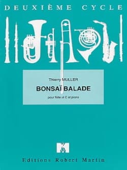 Bonzaï ballade - Thierry Muller - Partition - laflutedepan.com