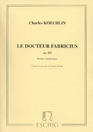 Le Docteur Fabricius - Conducteur Charles Koechlin laflutedepan