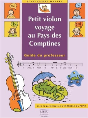 Wallez Jean Pierre / Dupont Isabelle - Small violin in the Country of the Rhymes - Prof. - Sheet Music - di-arezzo.co.uk