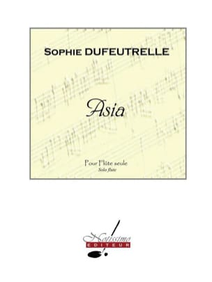 Sophie Dufeutrelle - asia - Sheet Music - di-arezzo.co.uk