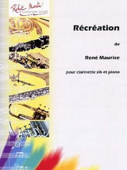 Récréation - René Maurice - Partition - Clarinette - laflutedepan.com