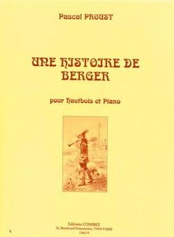 Proust Pascal - Une histoire de berger - Partition - di-arezzo.fr