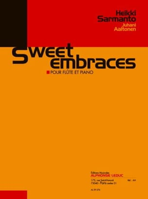 Sarmanto Heikki / Aaltonen Juhani - Sweet embraces - Partition - di-arezzo.fr