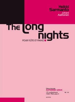 The long nights Sarmanto Heikki / Aaltonen Juhani laflutedepan