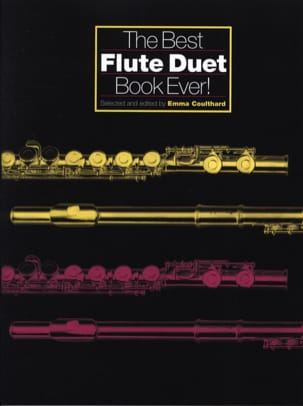 Emma Coulthard - The Best Flute Duet - Book Ever - Partition - di-arezzo.fr