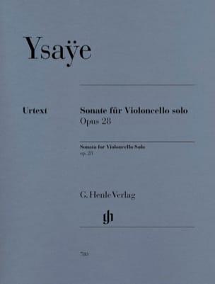 Eugène Ysaÿe - Sonate Pour Violoncelle Seul Op. 28 - Partition - di-arezzo.fr