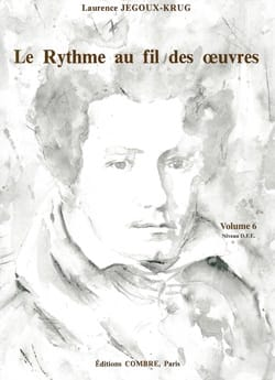 Laurence Jegoux-Krug - The Rhythm of the Works Volume 6 - Sheet Music - di-arezzo.co.uk