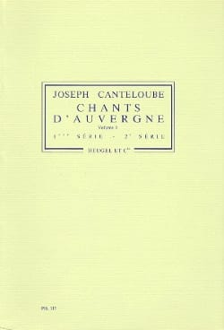 Chants D'auvergne Volume 1 Joseph Canteloube Partition laflutedepan