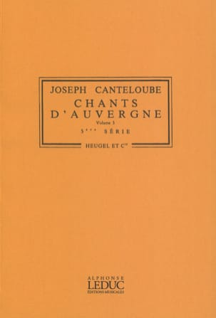 Joseph Canteloube - Songs of Auvergne Volume 3 - Series N ° 5 - Sheet Music - di-arezzo.com