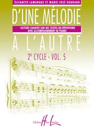 Elisabeth LAMARQUE et Marie-José GOUDARD - From one melody to another - Volume 5 - 3rd Cycle - Sheet Music - di-arezzo.co.uk