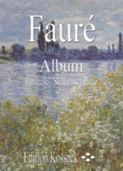 Album – Flûte et piano - Gabriel Fauré - Partition - laflutedepan.com