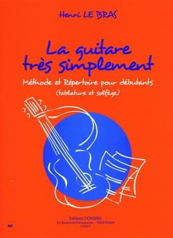 Bras Henri Le - La Guitare Très Simplement - Partition - di-arezzo.fr