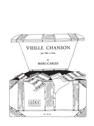 Marc Carles - Vieille chanson - Partition - di-arezzo.fr