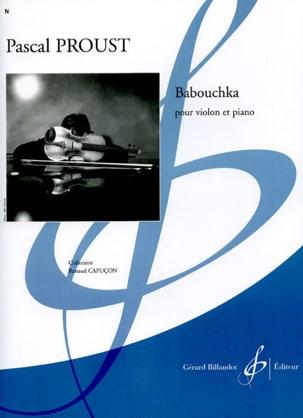 Pascal Proust - Babouchka - Partition - di-arezzo.fr