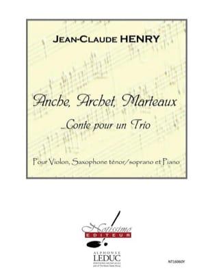 Jean-Claude Henry - Anche, Archet, Marteaux - Partition - di-arezzo.fr