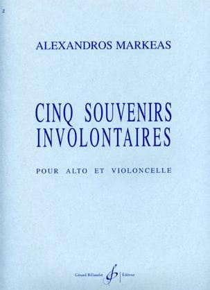 Alexandros Markeas - Cinq souvenirs involontaires - Partition - di-arezzo.fr