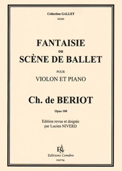 BÉRIOT - Fantasy or Stage Ballet op. 100 - Sheet Music - di-arezzo.com