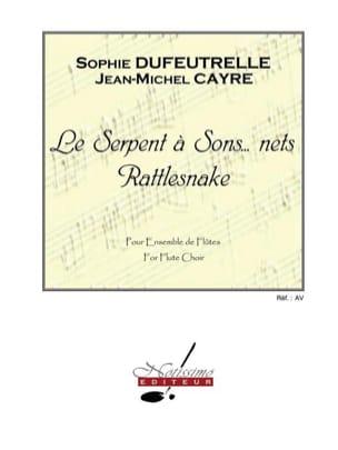 Sophie Dufeutrelle - Le serpent à sons ... nets - Partition - di-arezzo.fr