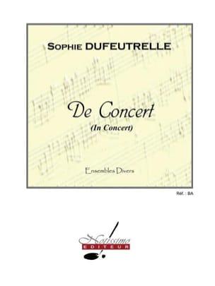 Sophie Dufeutrelle - De concert - Partition - di-arezzo.fr