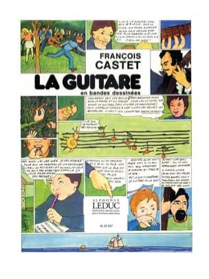 Castet François / Requien Jean-Marc - La guitare en bandes dessinées - Partition - di-arezzo.fr