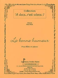 Gérard Meunier - A good mood - Sheet Music - di-arezzo.com