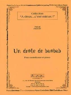 Un Drôle de Baobab - Pascal Proust - Partition - laflutedepan.com