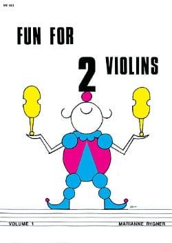 Marianne Rygner - Fun for 2 Violins, Volume 1 - Partition - di-arezzo.fr