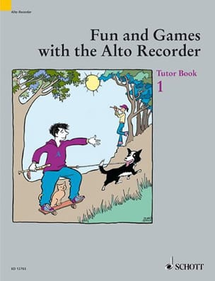 Fun and games with the alto recorder - Tutor 1 - laflutedepan.com