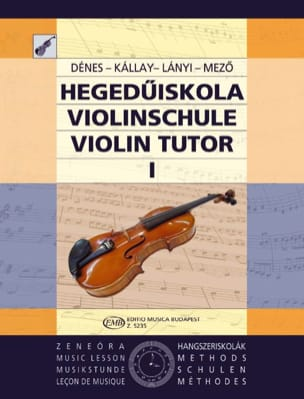 Dénes / Lanyi / Mezö / Skultéty - Violin Tutor - Volume 1 - Partition - di-arezzo.fr