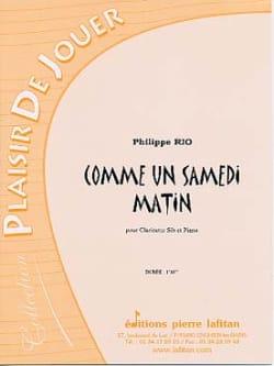 Comme un Samedi Matin - Philippe Rio - Partition - laflutedepan.com