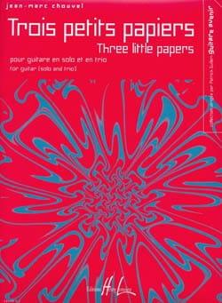 Trois petits papiers - Jean-Marc Chouvel - laflutedepan.com