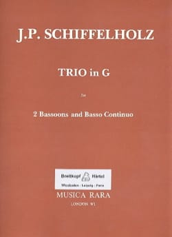J. P. Schiffelholz - Trio G Dur – 2 Bassoons and Bc - Partition - di-arezzo.fr