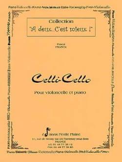 Pascal Franck - Celli-Cello - Partition - di-arezzo.fr