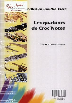 Jean-Noël Crocq - Les quatuors de Croc'notes - Partition - di-arezzo.fr
