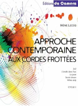 Irène Lecoq - Contemporary Approach to Bowed Strings - Cycle 1 Volume 1 - Sheet Music - di-arezzo.com