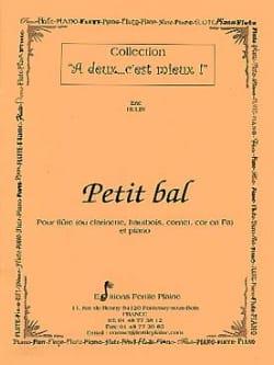 Petit bal - Eric Hulin - Partition - laflutedepan.com