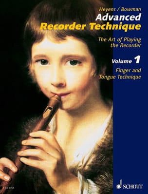Heyens Gudrun / Bowman Peter - Advanced Recorder Technique - Volume 1 - Partition - di-arezzo.fr