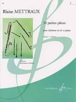Blaise Mettraux - 30 Petites pièces - Volume 1 - Partition - di-arezzo.fr