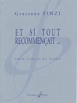 Graciane Finzi - And if everything started again ... - Sheet Music - di-arezzo.co.uk