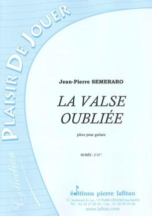 La Valse Oubliée Jean-Pierre Semeraro Partition Guitare - laflutedepan