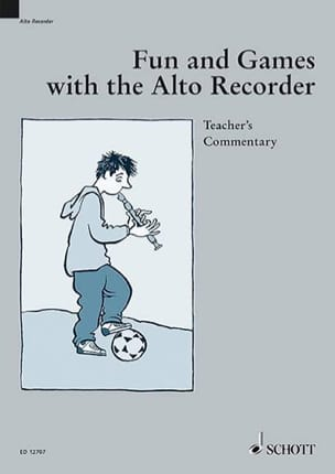 Heyens Gudrun / Engel Gerhard - Divertimento e giochi con il registratore viola - Il commento dell'insegnant - Partitura - di-arezzo.it