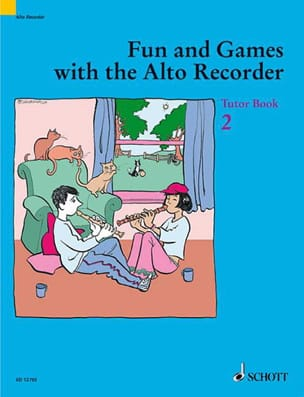 Fun and games with the alto recorder - Tutor 2 laflutedepan