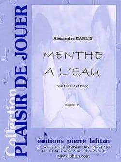 Alexandre Carlin - Menthe à l'eau - Partition - di-arezzo.fr
