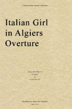 Gioacchino Rossini - Italian Girl in Algiers Overture - String Quartet - Partition - di-arezzo.fr