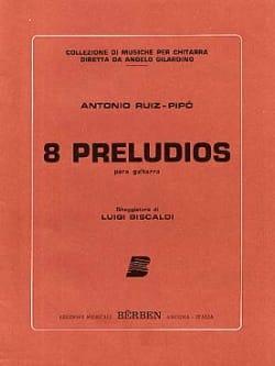 Antonio Ruiz-Pipo - 8 Preludios - Sheet Music - di-arezzo.co.uk